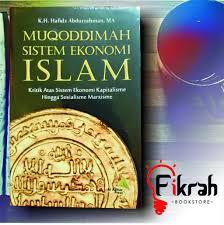 SISTEM EKONOMI ISLAM DAN PANDANGANNYA TERHADAP SISTEM